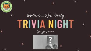 Grown-Ups Only Trivia Night