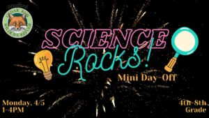 Science Rocks! Mini Day-Off: 4th-8th grade